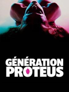 Génération Proteus