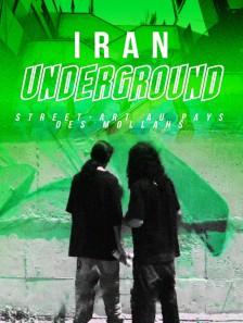 Iran underground : street-art au pays des mollahs