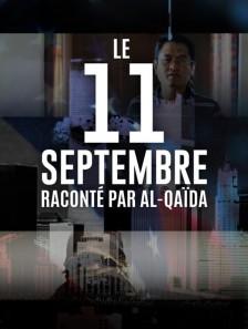 Le 11 septembre raconté par Al-Qaïda