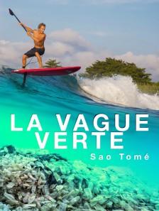 La vague verte : Sao Tomé