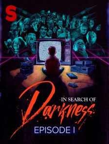 In Search of Darkness: Episode I