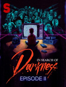 In Search of Darkness: Episode II