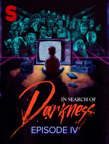 In Search of Darkness: Episode IV