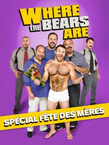 Where the Bears Are - Spécial fête des mères
