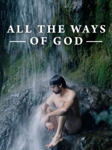 All The Ways of God
